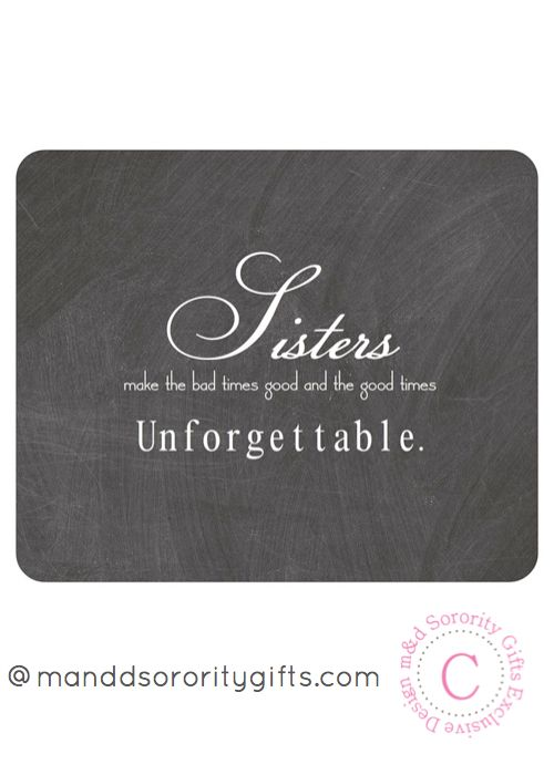 Sorority Sister Quote mouse pad will look adorable on any desk. Professional and