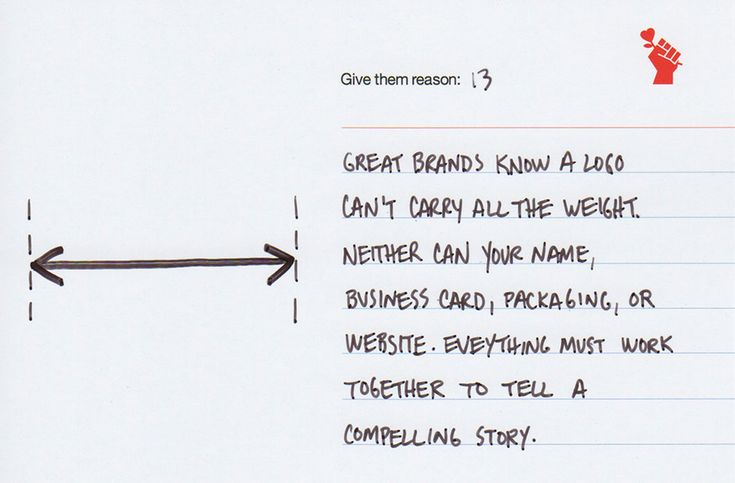 brand-note-13-spread-the-weightGreat brands know a logo can't carry all the weight. Neither can your name, business card, packaging, or website. Everything must work together to tell a compelling story.