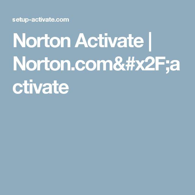 Norton Activate | Norton.com/activate
