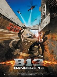 #14 - District 13. In French with English subtitles. Parkour and other brilliance! Also might move up a few slots!