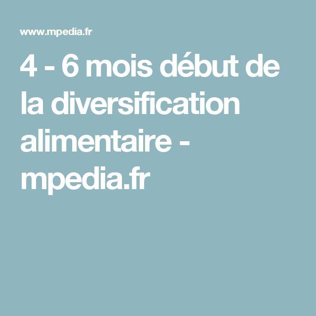 4 - 6 mois début de la diversification alimentaire - mpedia.fr