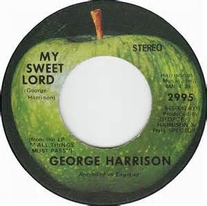 George Harrison - My Sweet Lord - 1970  I remember this recording label :)