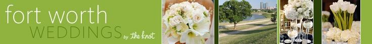 Ft. Worth Weddings – Ft. Worth Wedding Planning – Ft. Worth Wedding Vendors