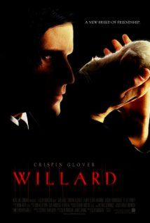 Willard (2003). A young man with an unusual connection with rats, uses them at his own sociopathic will.
