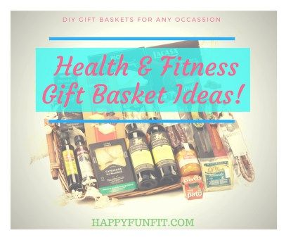Health and Fitness Gift Basket Ideas