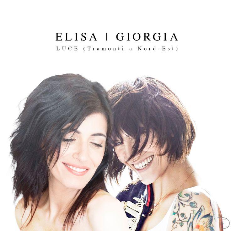 Elisa - Luce (tramonti a nord - est) [feat. Giorgia]