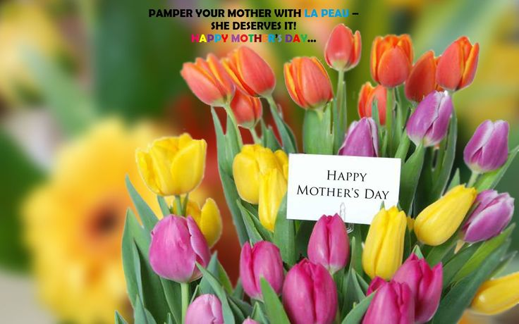Pamper Your MOTHER with LA PEAU Skincare - she deserves it!