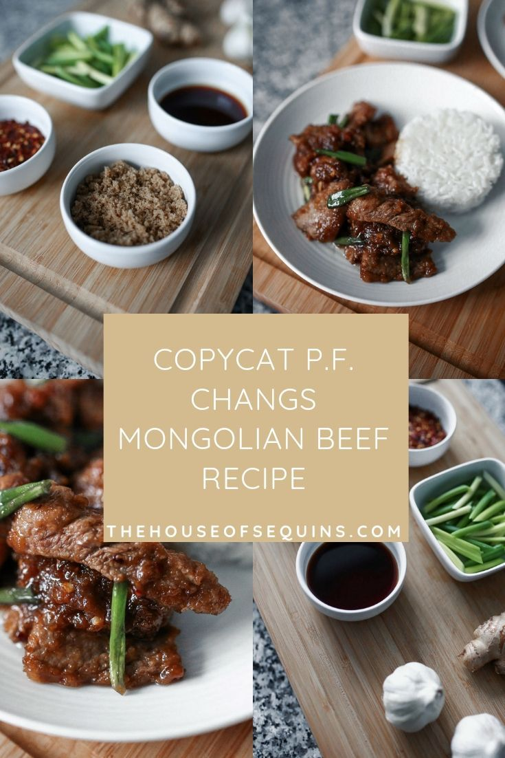 Copycat P F Changs Mongolian Beef Recipe The House Of Sequins
