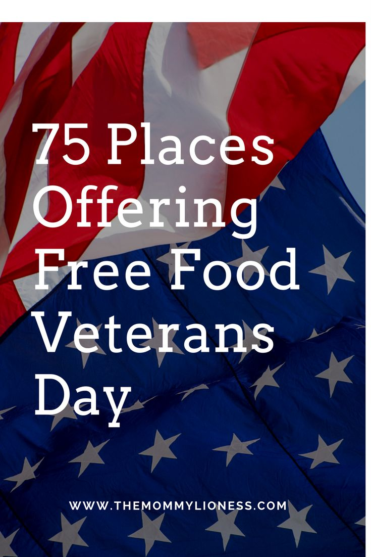75 Places Offering Free Food on Veteran's Day 2017 The