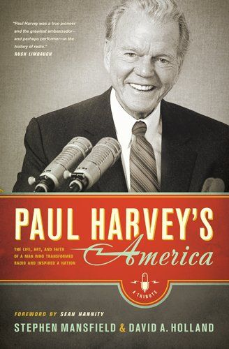 paul harveys america the life art and faith of a man