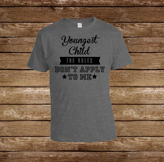 Youngest Child: The rules don't apply to me Youth T-shirt