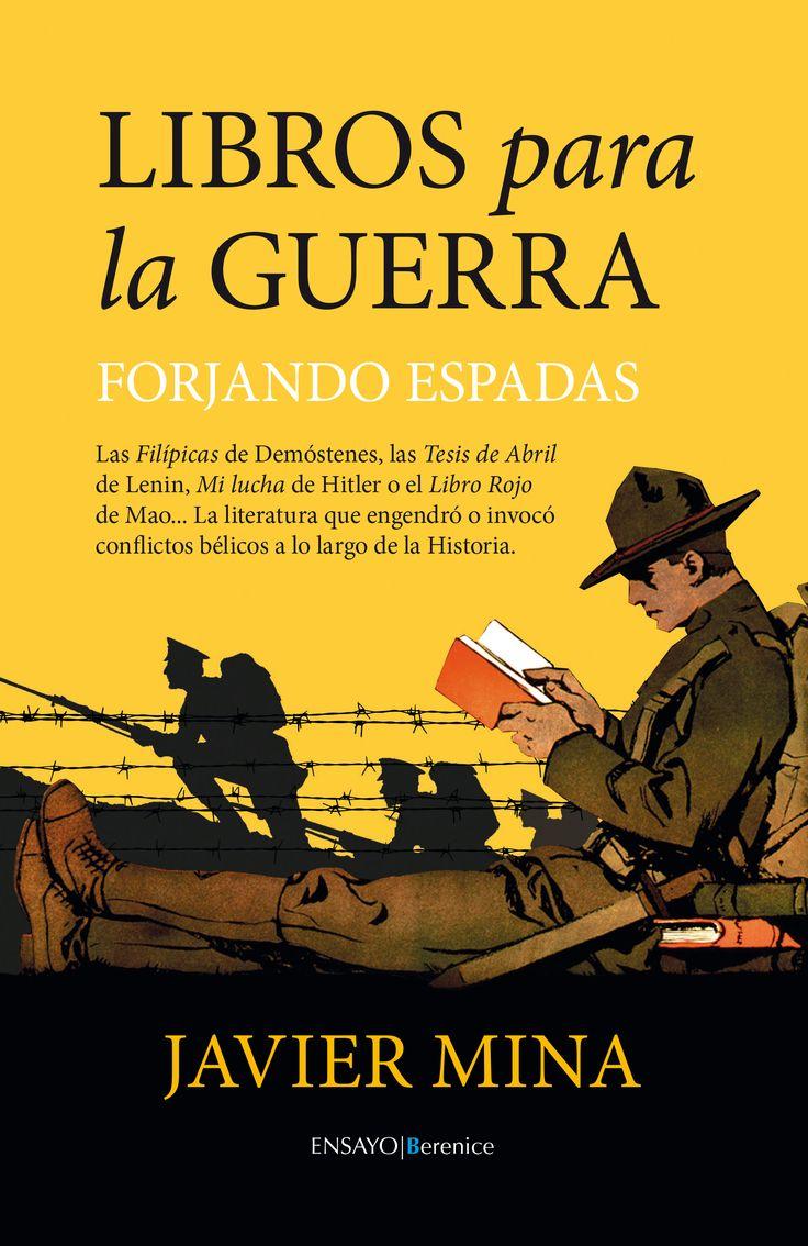 Libros para la guerra : forjando espadas / Javier Mina