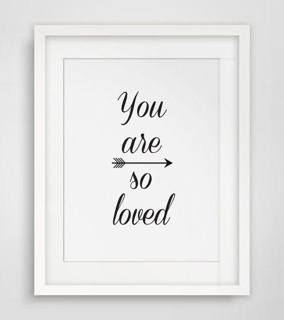 Nursery Prints, Love Print, Nursery Wall Art, Downloadable Prints, Black and White Nursery Art, You Are So Loved Art, Printable Art