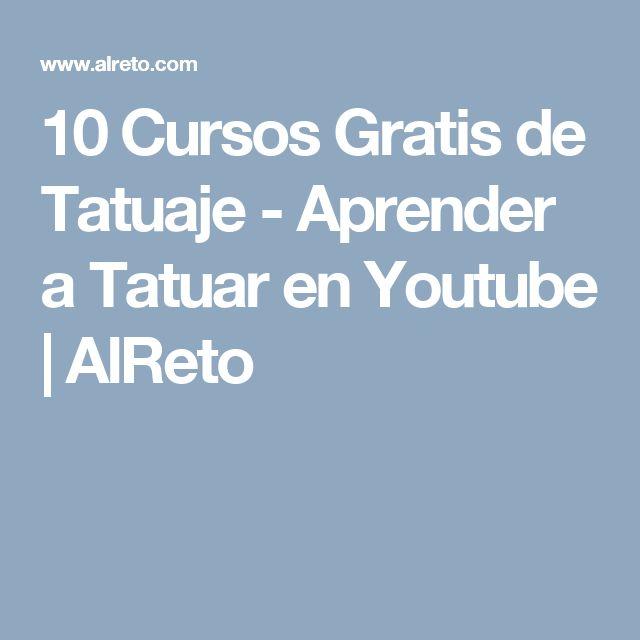 10 Cursos Gratis de Tatuaje - Aprender a Tatuar en Youtube | AlReto