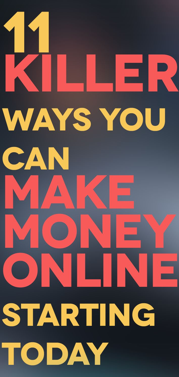 11 KILLER Ways You Can Make Money Online Starting Today – Business Coaching Online & Offline