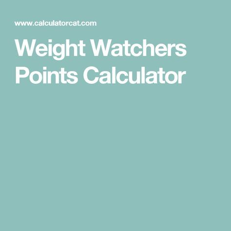 Weight Watchers Points Calculator