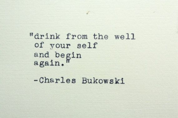 Charles Bukowski quote typed on a vintage typewriter