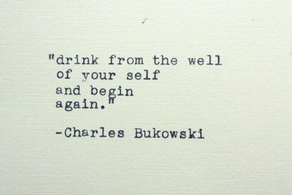 Charles Bukowski quote typed on a vintage typewriter