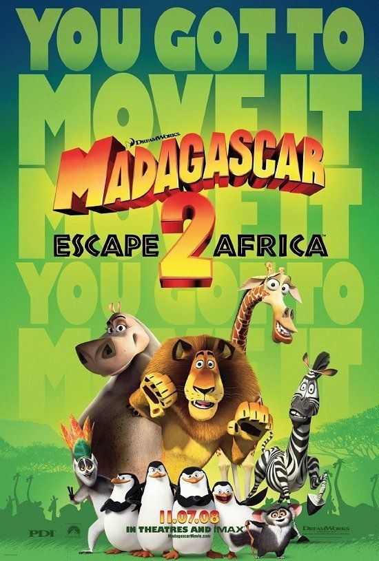 2008 - Madagascar: Escape 2 Africa -- Your favorite castaways are back - still together and still lost! One of the top movies of the year, DreamWorks Animation's ♥♥♥