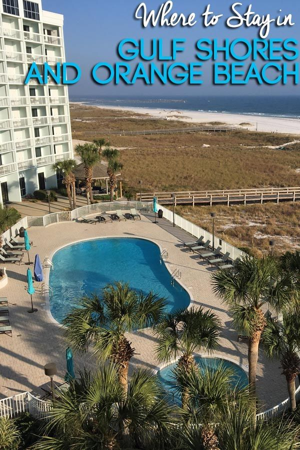 Where To Stay In Gulf Shores And Orange Beach Gulf Shores Alabama Vacation Orange Beach Vacation Budget Beach Vacation