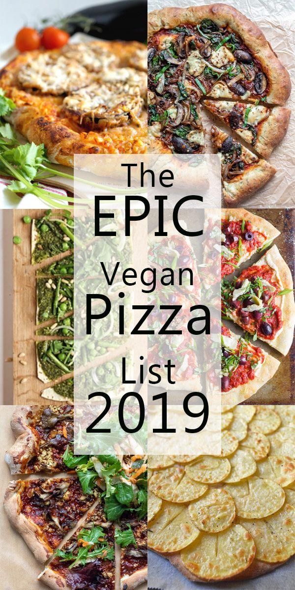 Epic Vegan Pizza List 2019