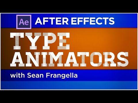 After Effects Type Animators Tutorial - create kinetic type animations - Sean Frangella - YouTube