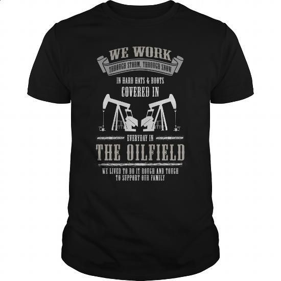 The Oilfield Great Gift For Any Worker Laborer Oilfield - #sweatshirts for women #womens hoodies. ORDER HERE => https://www.sunfrog.com/Jobs/The-Oilfield-Great-Gift-For-Any-Worker-Laborer-Oilfield-Black-Guys.html?60505