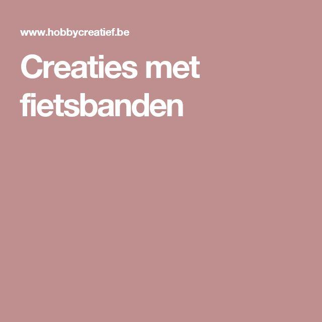 Creaties met fietsbanden