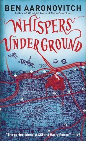 Whispers Underground – by Ben Aaronovitch