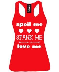 Women's Spoil Me Spank Me Love Me Racerback Tank Top