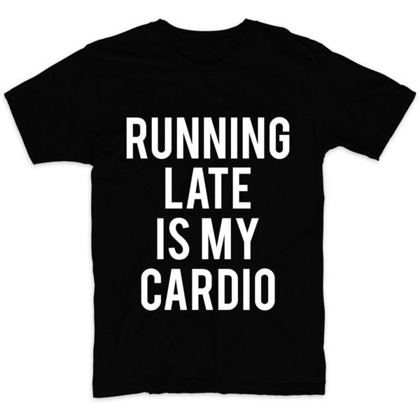 Running Late Is My Cardio, Graphic Tshirt For Men Women, Womens... ($16) ❤ liked on Polyvore featuring men's fashion, men's clothing, men's shirts, men's t-shirts, mens long sleeve t shirts, mens glitter shirt, mens neon shirts, mens long sleeve shirts and mens leopard print t shirt