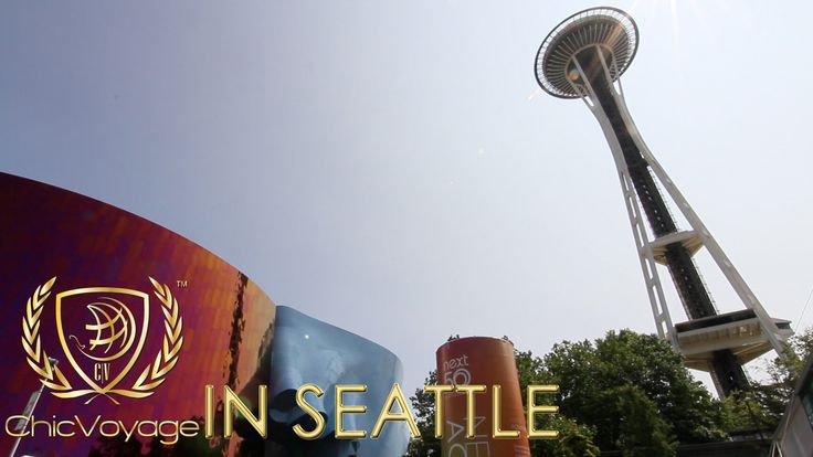 ChicVoyage in Seattle Summer (HD) http://chicvoyageproductions.com
