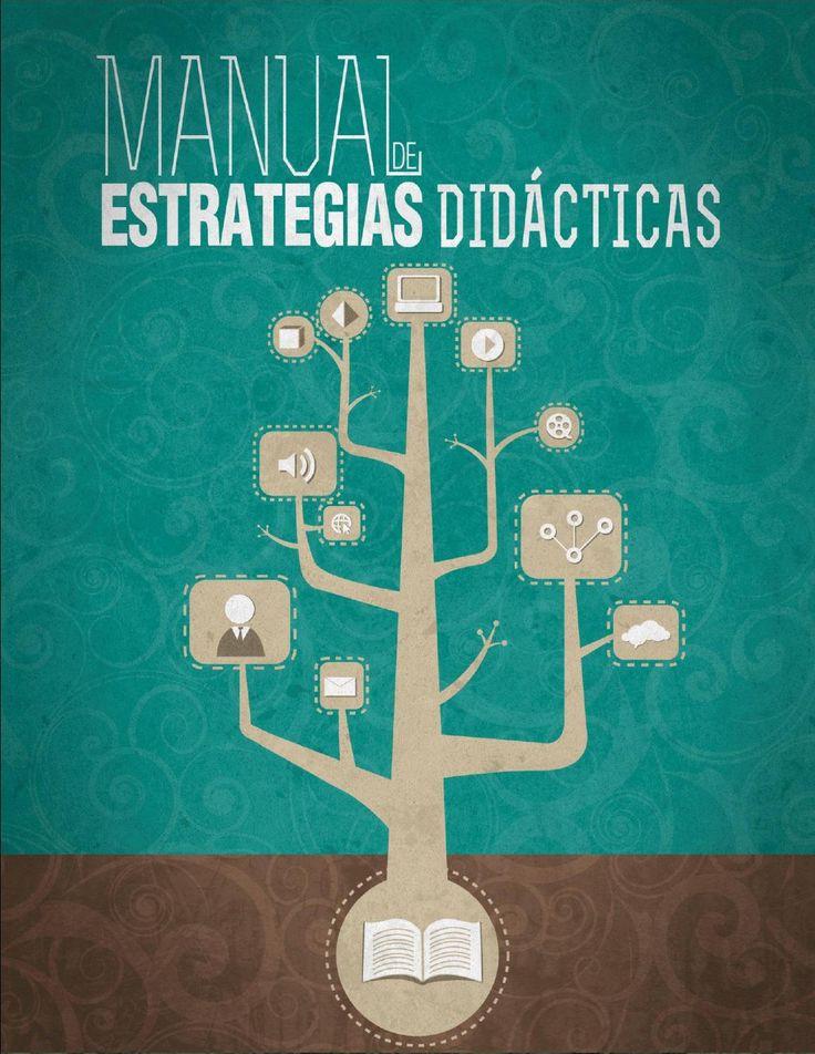 Manual de estrategias didácticas ESTE TRABAJO ES ÚTIL PARA SABER IMPLEMENTAR ESTRATEGIAS