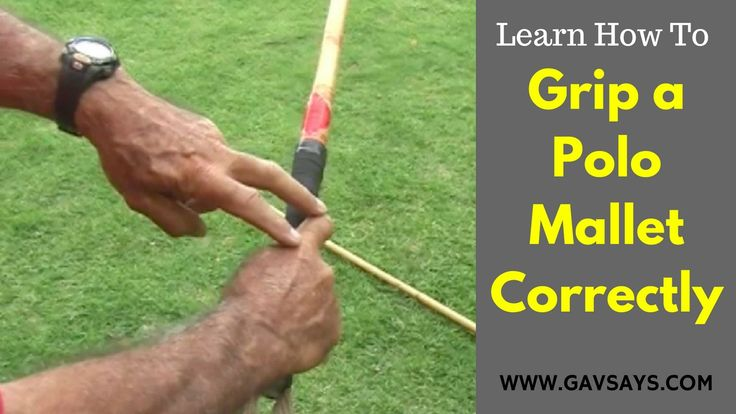 GavSays.com: How to Grip a Polo Mallet - Polo Playing Tips: Before you worry about your swing, make sure you know how to grip a polo mallet correctly. You cannot swing correctly with an incorrect grip. Learn how...