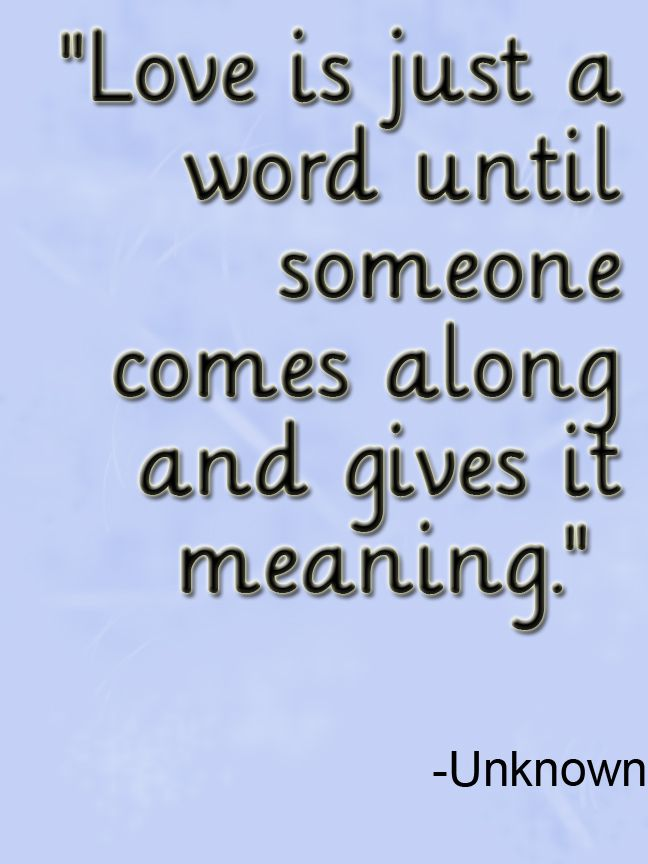 Love quote - so true!
