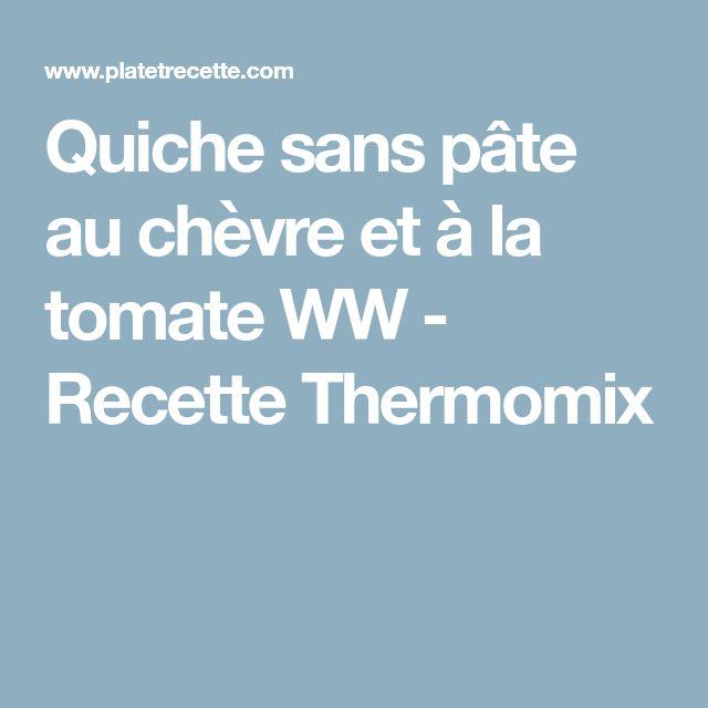 Quiche sans pâte au chèvre et à la tomate WW - Recette Thermomix