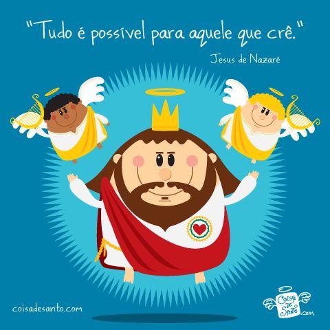 Tudo é possível para aquele que crê! #jesus #scj #oracao #anjinhos