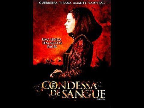 Assistir Condessa de Sangue Dublado   Filmes Online Gratis   Assistir Fi...