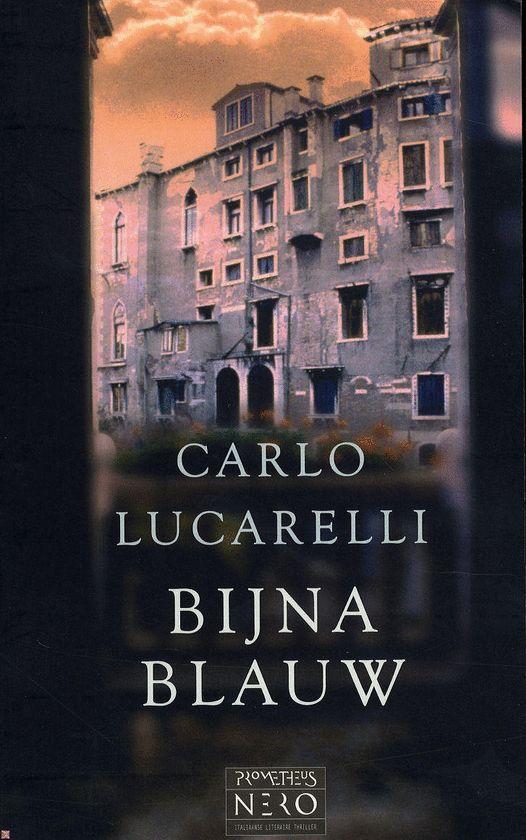 Bijna blauw / Carlo Lucarelli
