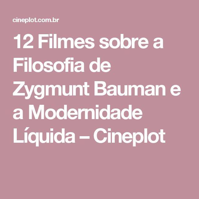 12 Filmes sobre a Filosofia de Zygmunt Bauman e a Modernidade Líquida – Cineplot