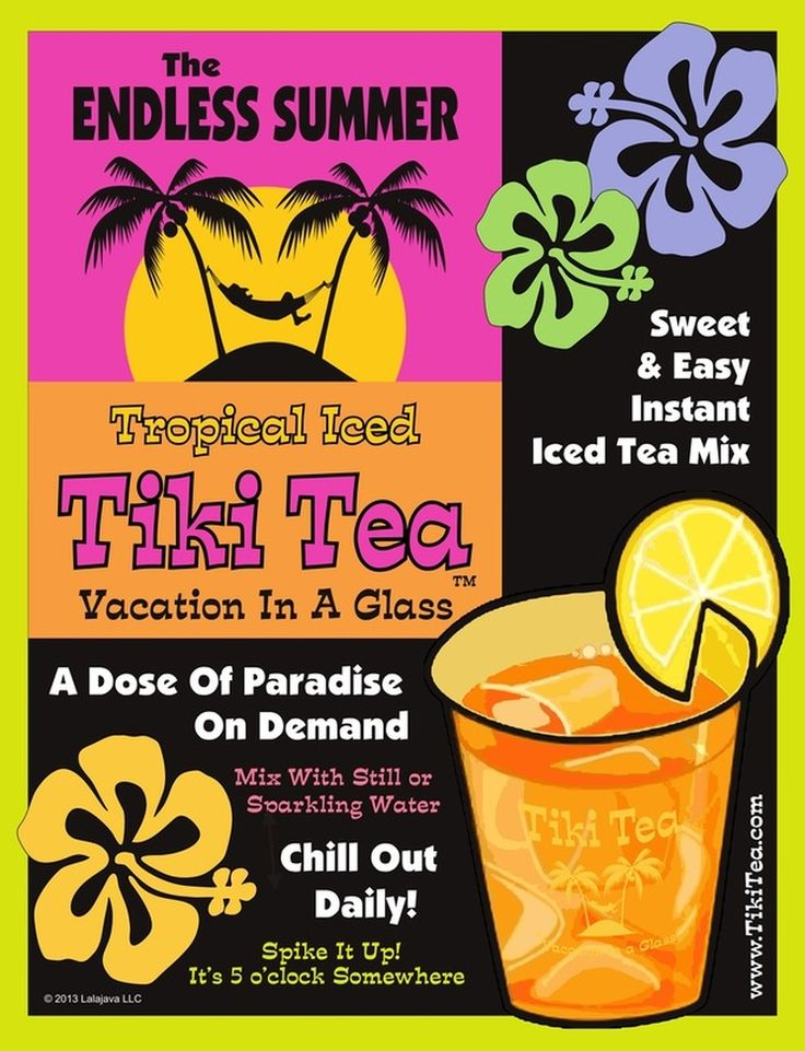 YA MAN !!   Vacation in a Glass.  The best Iced tea you'll ever taste 6 Tropical flavours . Ultimatetiki.com
