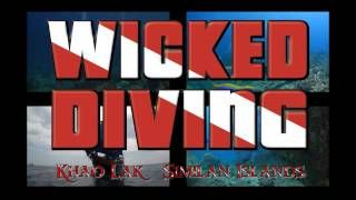 Wicked Diving in Thailand. A true paradise.