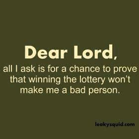My prayer most Tuesdays, Wednesdays, Fridays & Saturdays!