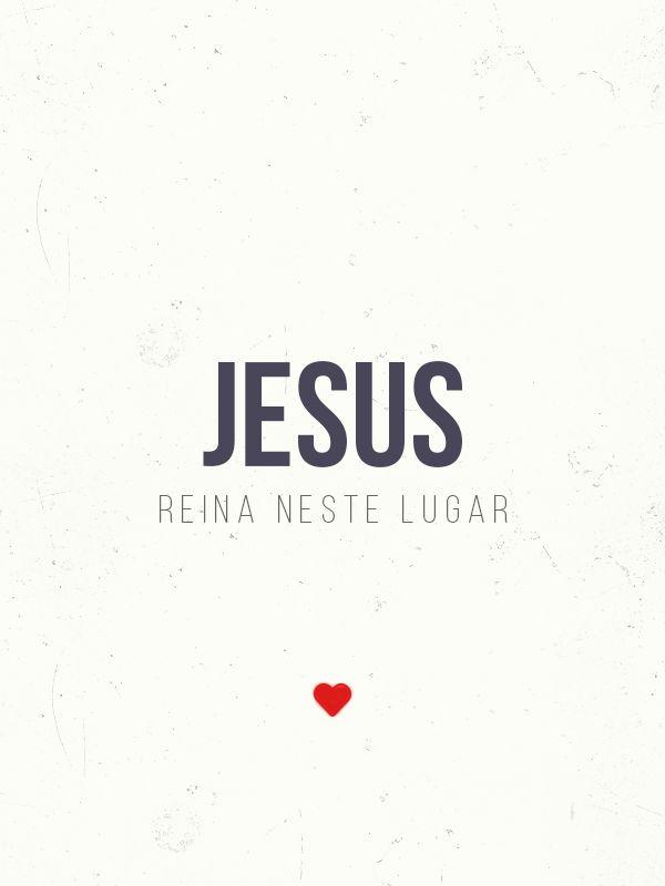 Jesus reina no meu coração❤