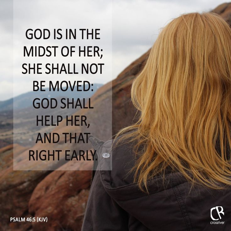 she shall not be moved He will not allow your foot to be moved he who keeps you will not slumber   god is in the midst of her, she shall not be moved god shall help her, just at the.