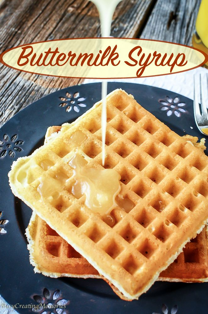 Buttermilk Syrup Recipe; Easy to make in about 5 minutes and tastes like liquid gold for your breakfast dishes! Heavenly Topping for Pancakes and waffles.