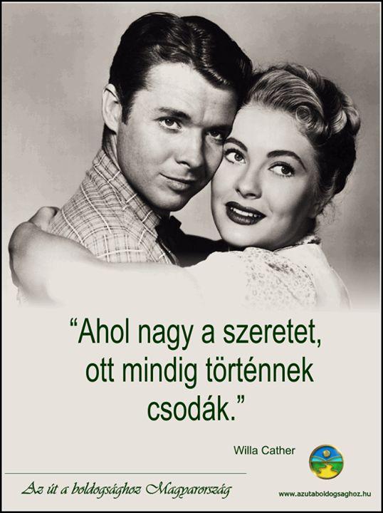 Willa Cather gondolata a szeretetről. A kép forrása: Az Út a Boldogsághoz Magyarország # Facebook