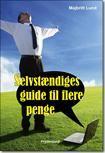 Selvstændiges guide til flere penge af Majbritt Lund ISBN 9788771182545