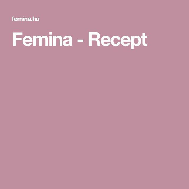 Femina - Recept