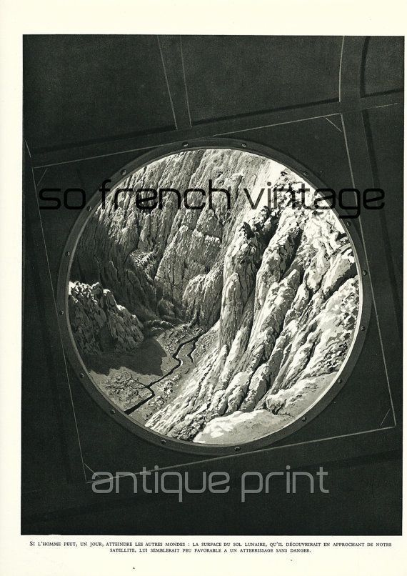 """1937 Moon surface from a #spacecraft window, """"If men can, one day, reach the others worlds"""". Antique print, NOT A COPY, from a french encyclopedia about Astronomy and others... #1930's #pioneers #ancient #illustration"""